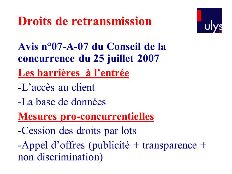 Avis n°07-A-07 du Conseil de la concurrence du 25 juillet 2007 Les barrières à l'entrée -L'accès au client -La base de données Mesures pro-concurrenti