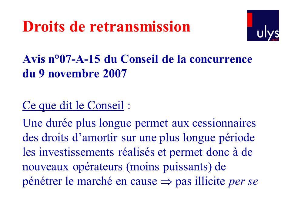 Avis n°07-A-15 du Conseil de la concurrence du 9 novembre 2007 Ce que dit le Conseil : Une durée plus longue permet aux cessionnaires des droits d'amo