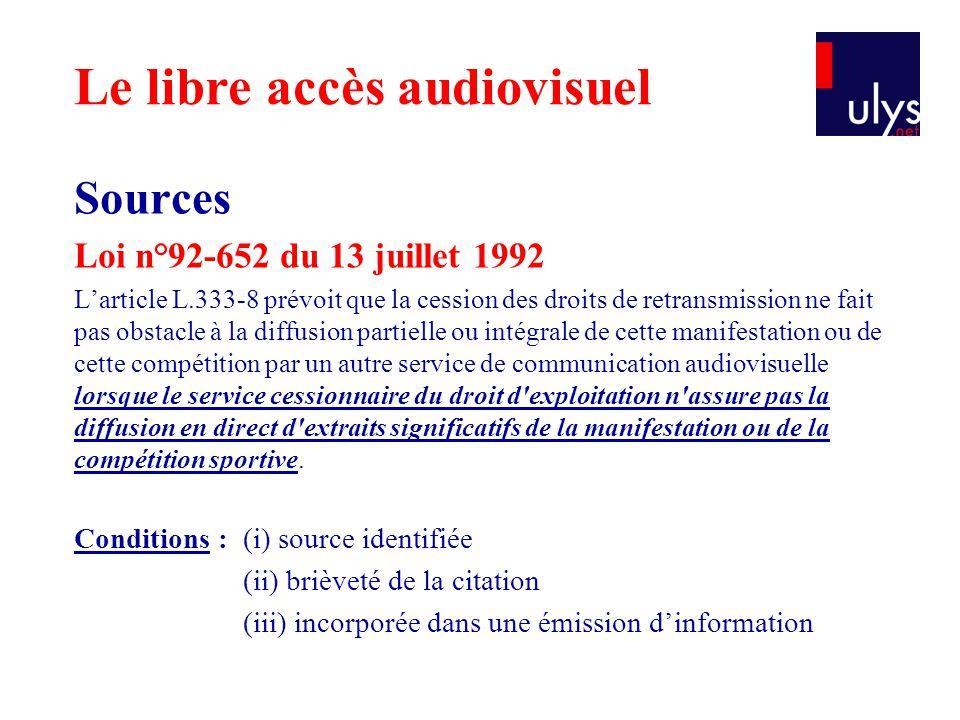 Sources Loi n°92-652 du 13 juillet 1992 L'article L.333-8 prévoit que la cession des droits de retransmission ne fait pas obstacle à la diffusion part