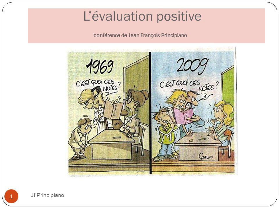 L'évaluation positive conférence de Jean François Principiano Jf Principiano 1