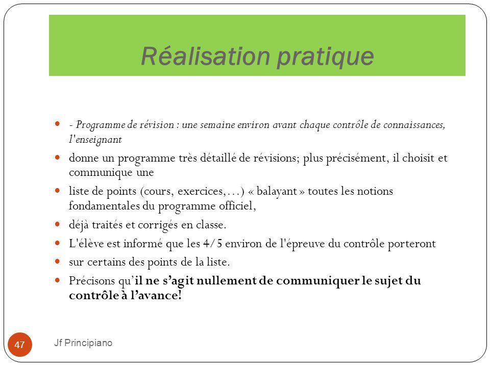 Réalisation pratique Jf Principiano 47 - Programme de révision : une semaine environ avant chaque contrôle de connaissances, l'enseignant donne un pro