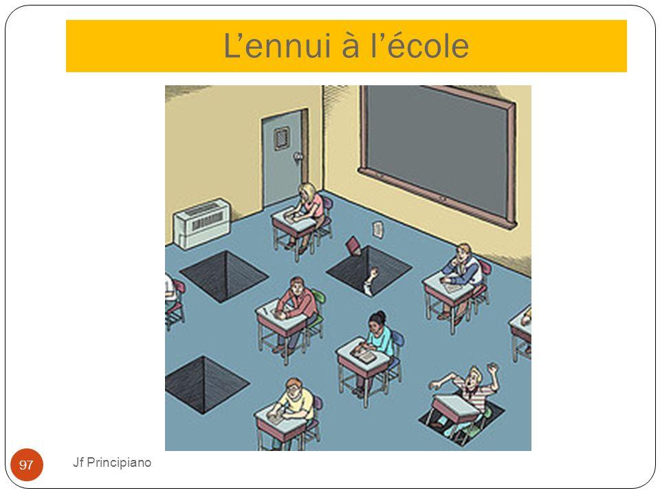 L'ennui à l'école Jf Principiano 97