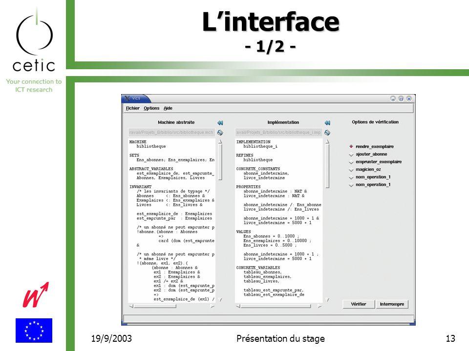 19/9/2003Présentation du stage13 L'interface - 1/2 -