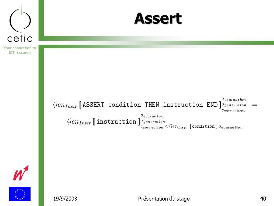 19/9/2003Présentation du stage40 Assert