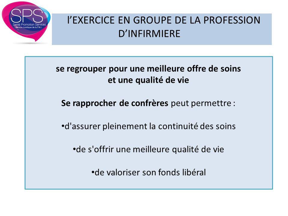 l'EXERCICE EN GROUPE DE LA PROFESSION D'INFIRMIERE ASSOCIATION = CONTRAT D'EXERCICE EN COMMUN