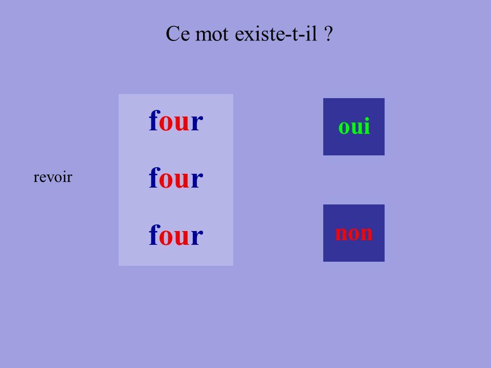 oui non Ce mot existe-t-il ? four four revoir four