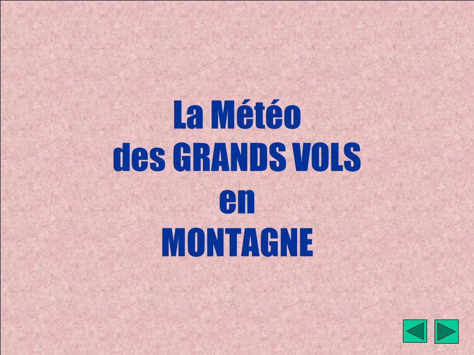 météo montagne Fièque JP1 La Météo des GRANDS VOLS en MONTAGNE