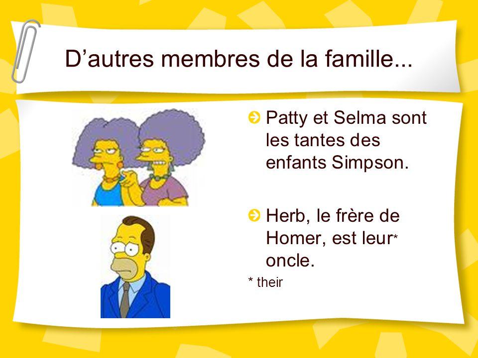 les grands-parents Voici les parents de Marge, qui sont les grands-parents de Bart, Lisa et Maggie. Jacqueline, c'est la grand-mère et Clancy, c'est l