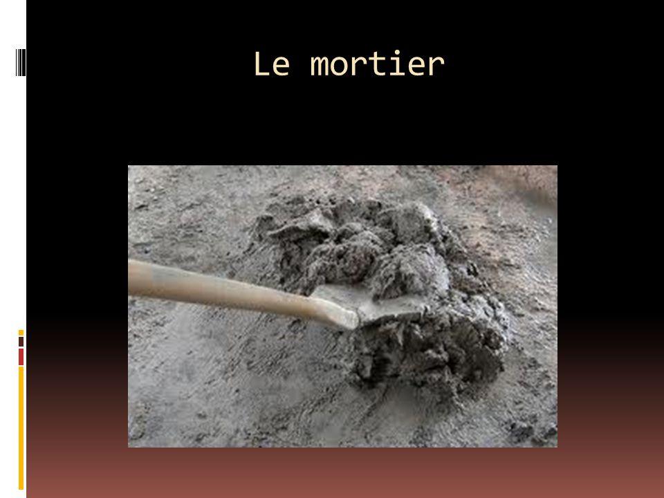 Le mortier