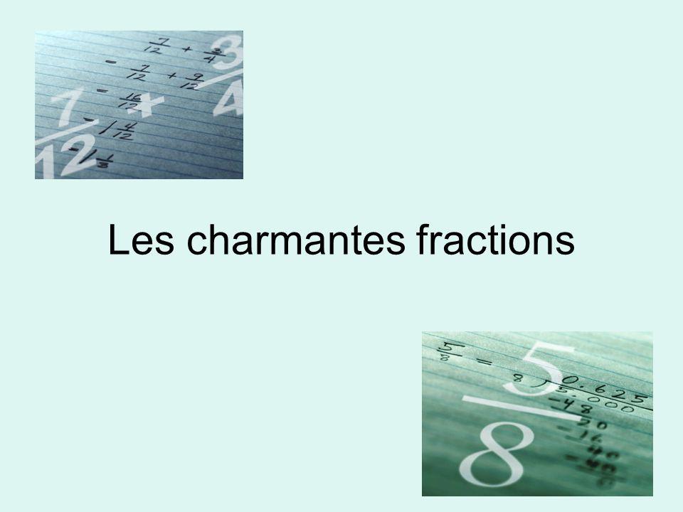 Les charmantes fractions