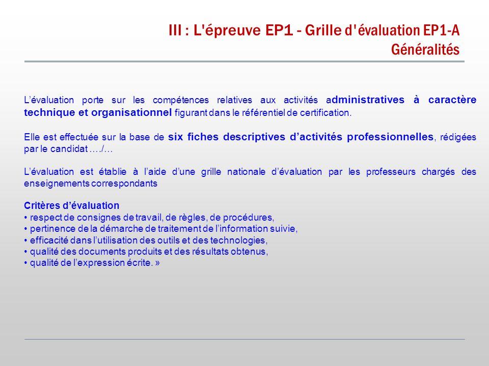 Généralités L'évaluation porte sur les compétences relatives aux activités a dministratives à caractère technique et organisationnel figurant dans le référentiel de certification.