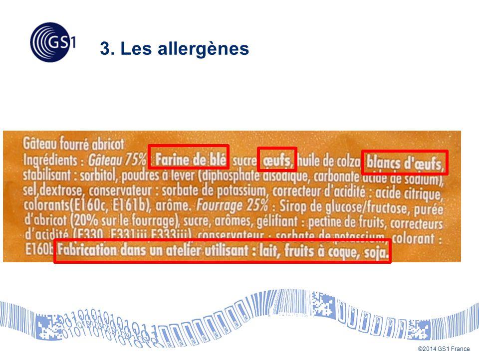 ©2014 GS1 France 3. Les allergènes