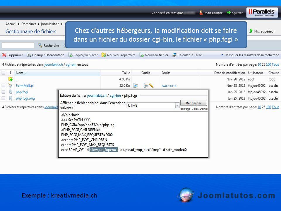 Chez d'autres hébergeurs, la modification doit se faire dans un fichier du dossier cgi-bin, le fichier « php.fcgi » Exemple : kreativmedia.ch