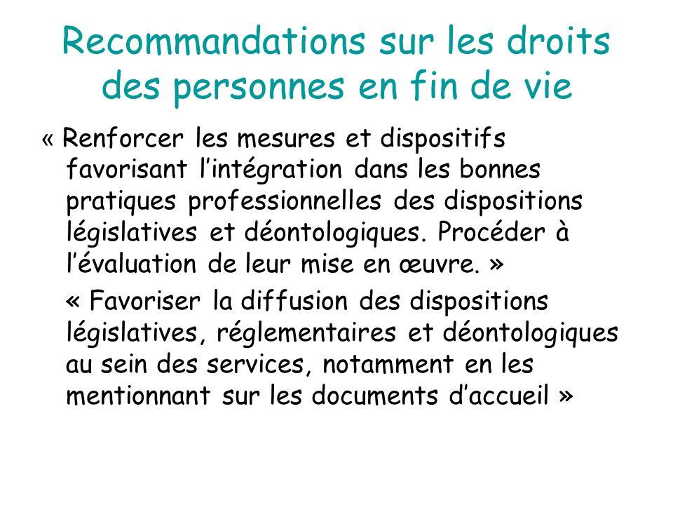 Recommandations sur les droits des personnes en fin de vie « Renforcer les mesures et dispositifs favorisant l'intégration dans les bonnes pratiques p