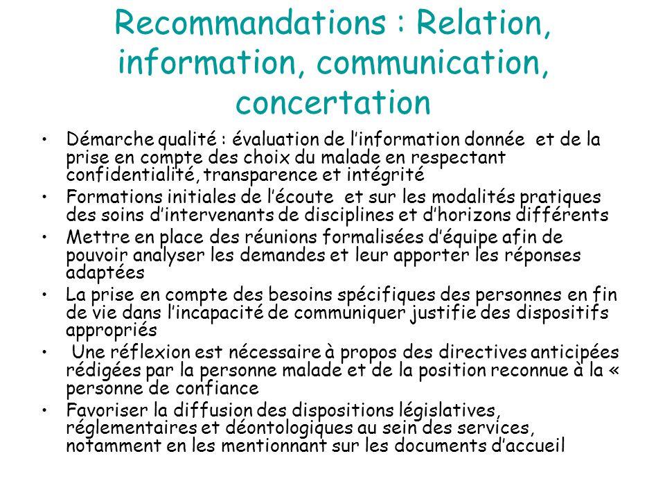 Recommandations : Relation, information, communication, concertation Démarche qualité : évaluation de l'information donnée et de la prise en compte de