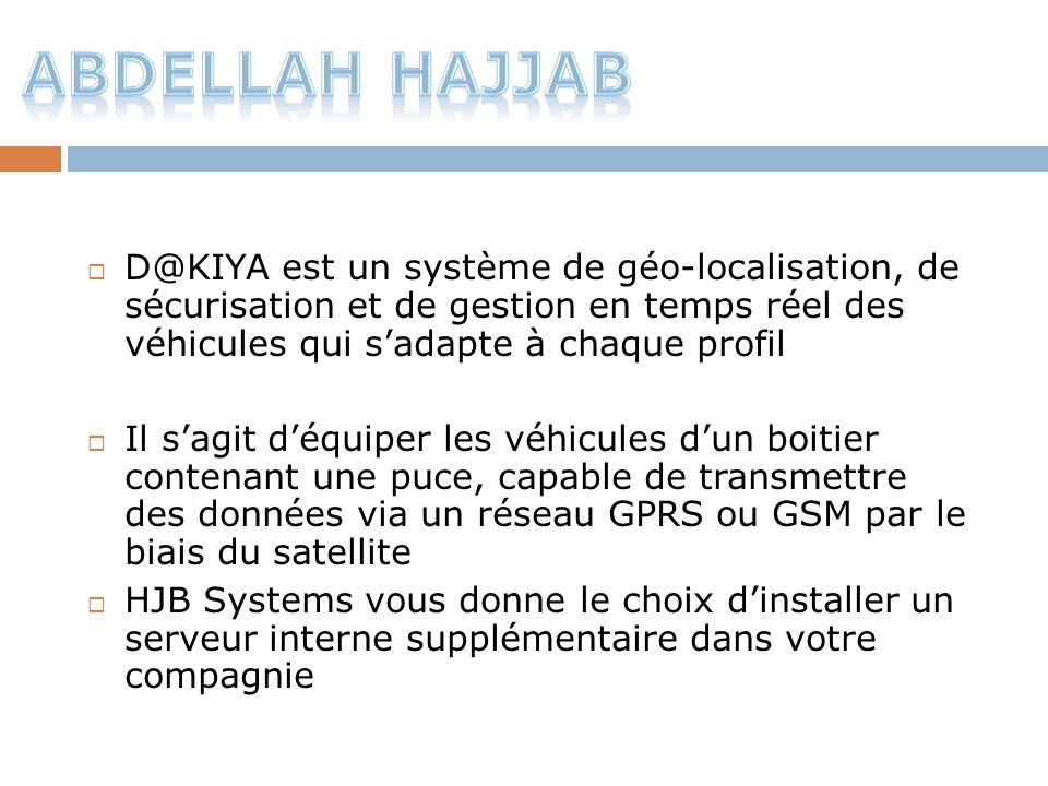 D@KIYA est un système de géo-localisation, de sécurisation et de gestion en temps réel des véhicules qui s'adapte à chaque profil  Il s'agit d'équi