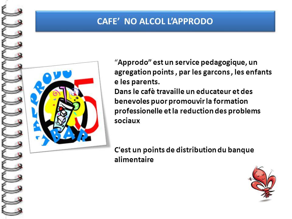 Approdo est un service pedagogique, un agregation points, par les garcons, les enfants e les parents.