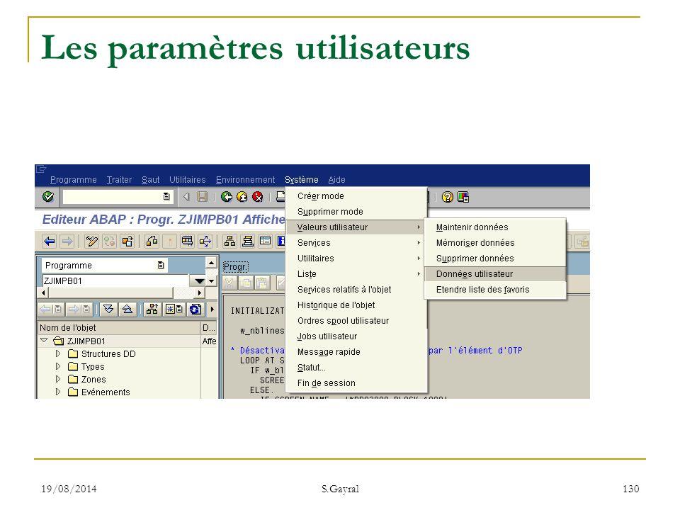 19/08/2014 S.Gayral 130 Les paramètres utilisateurs