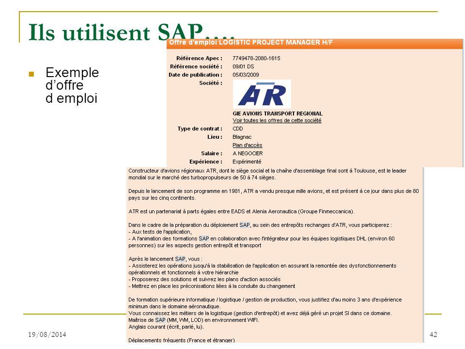 19/08/2014 S.Gayral 42 Ils utilisent SAP…. Exemple d'offre d emploi
