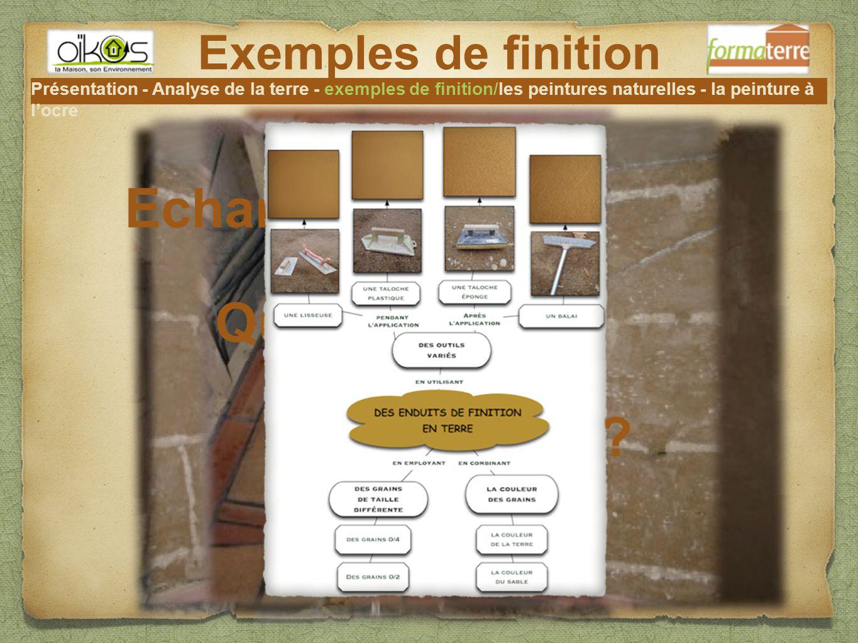 Présentation - Analyse de la terre - Exemples de finition - Peintures naturelles - Peinture à l'ocre Peintures naturelles