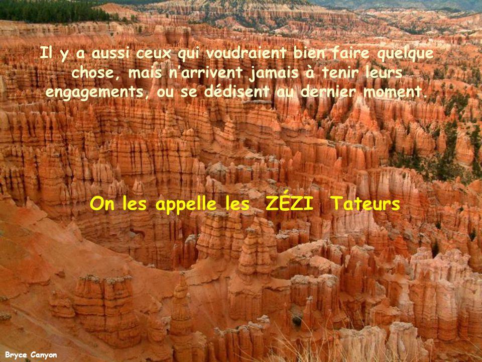 Grand Canyon Certains aiment semer la zizanie en entraînant les autres dans la médisance et la critique. Pour eux c'est toujours trop chaud ou trop fr