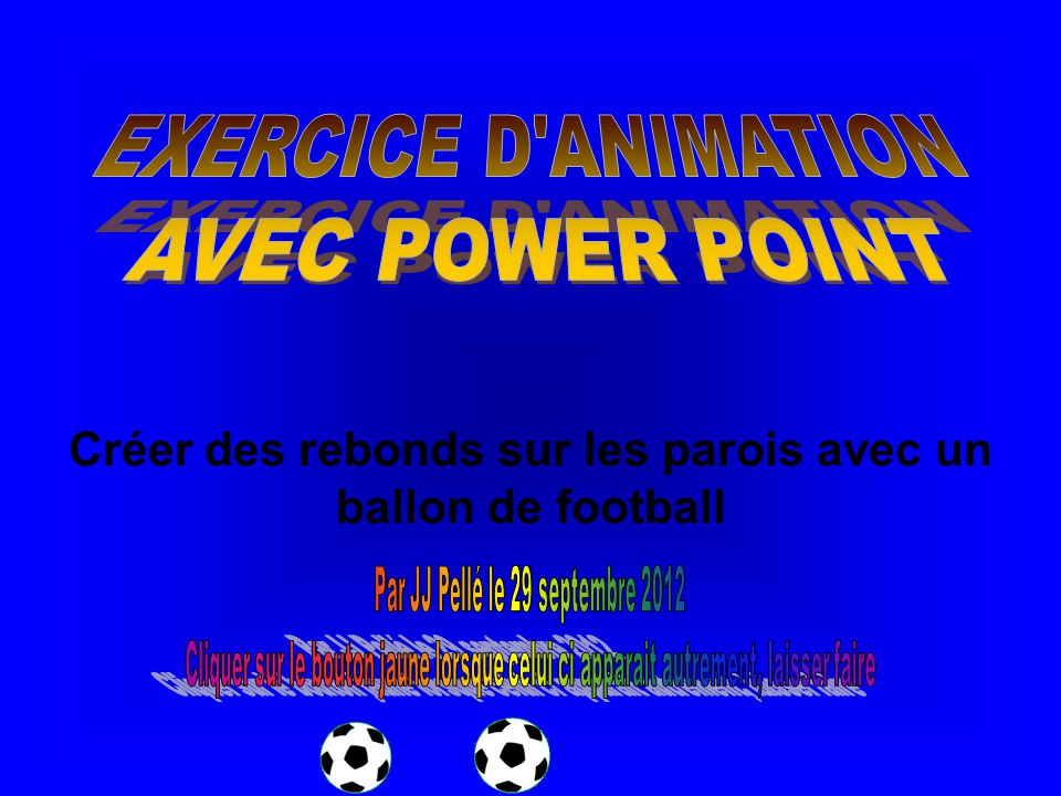 Les effets d animation sous Power point 2007 Menu Animations puis option Animations personnalisées pour la suite, c est équivalent à Power Point 2003;.