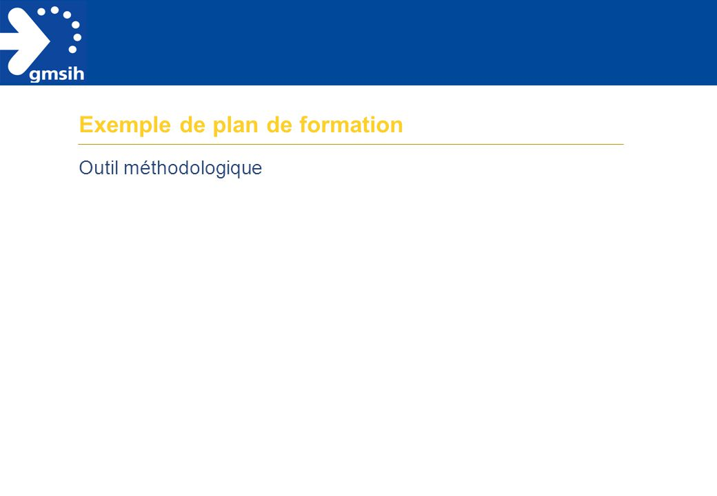 Exemple de plan de formation Outil méthodologique