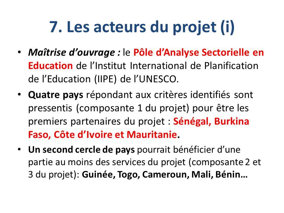 7. Les acteurs du projet (i) Maîtrise d'ouvrage : le Pôle d'Analyse Sectorielle en Education de l'Institut International de Planification de l'Educati