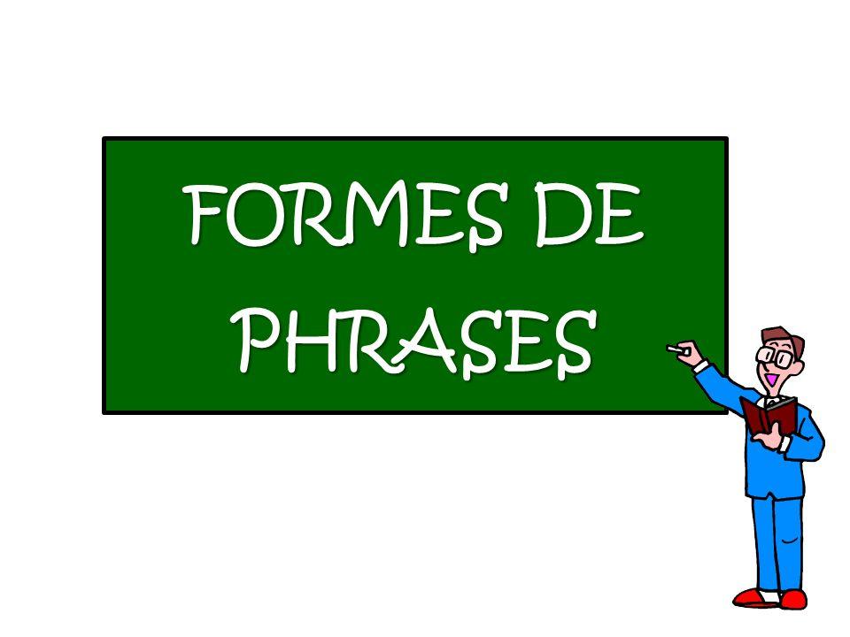 FORMES DE PHRASES