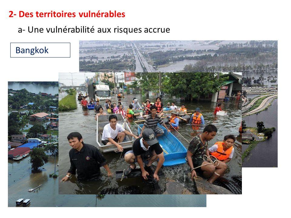 2- Des territoires vulnérables a- Une vulnérabilité aux risques accrue Bangkok