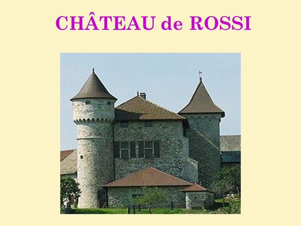 CHÂTEAU de ROSSI