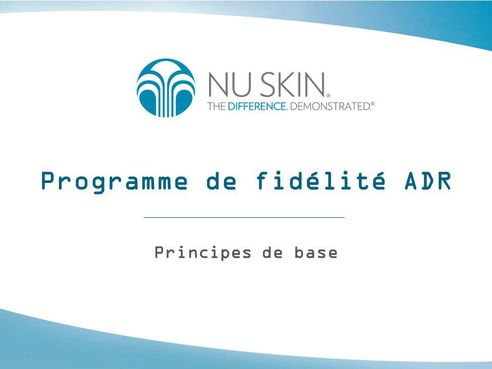 Programme de fidélité ADR Le Programme de fidélité ADR (Automatic Delivery Rewards) est accessible aux Distributeurs et aux Clients qui souhaitent s'inscrire pour recevoir des produits chaque mois.