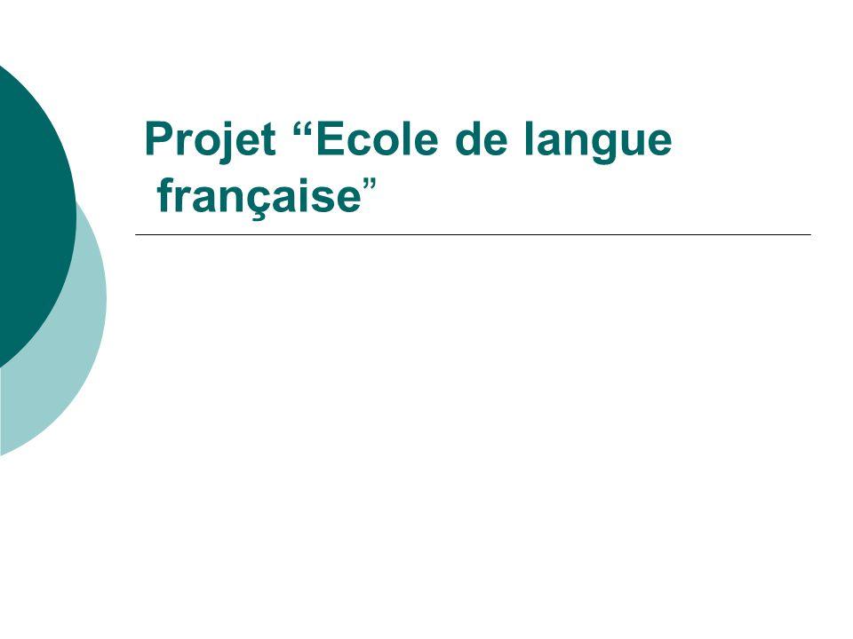 """Projet """"Ecole de langue française"""""""