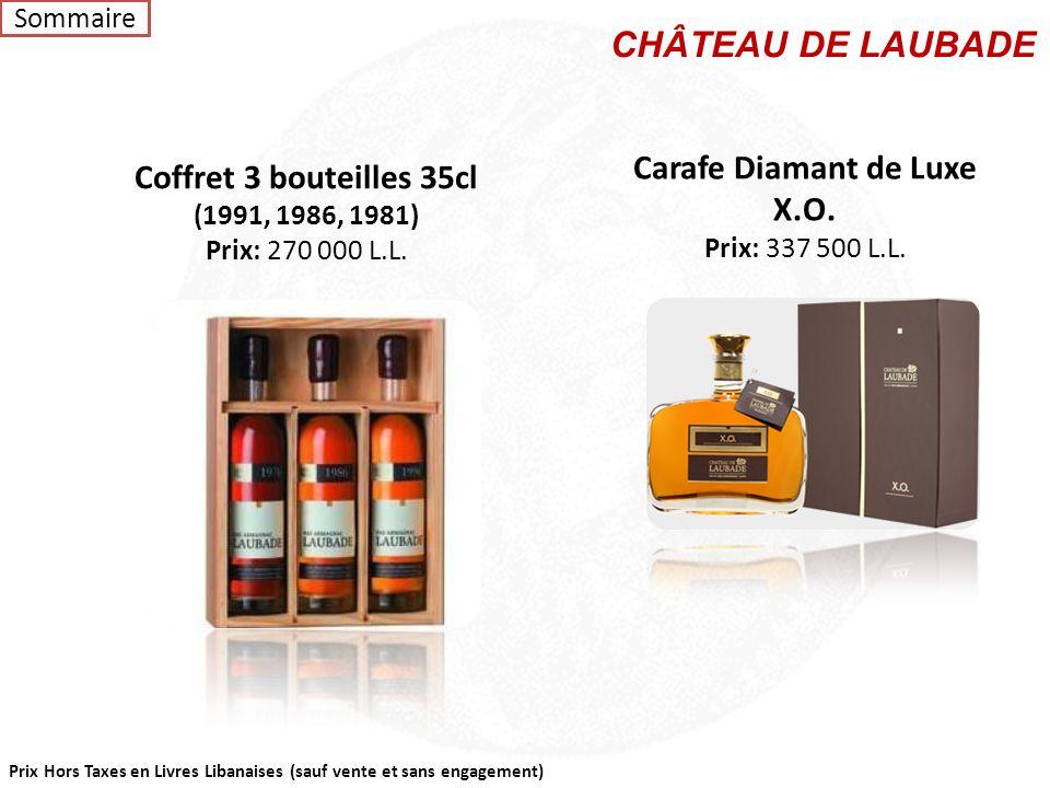 Prix Hors Taxes en Livres Libanaises (sauf vente et sans engagement) Laubade Prune Prix: 105 000 L.L. Laubade X.O. 70cl Prix: 112 500 L.L. Coffret Ara