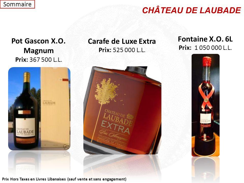 Prix Hors Taxes en Livres Libanaises (sauf vente et sans engagement) Carafe Diamant de Luxe X.O. Prix: 337 500 L.L. CHÂTEAU DE LAUBADE Coffret 3 boute