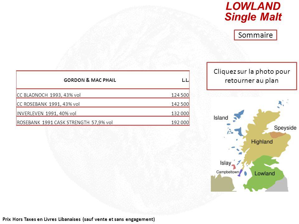 Prix Hors Taxes en Livres Libanaises (sauf vente et sans engagement) Cliquez sur la photo pour retourner au plan ISLAY Single Malt Sommaire GORDON & M