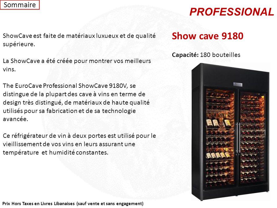 Prix Hors Taxes en Livres Libanaises (sauf vente et sans engagement) Cette cave 1 température est la référence pour le vieillissement du vin. Le coffr