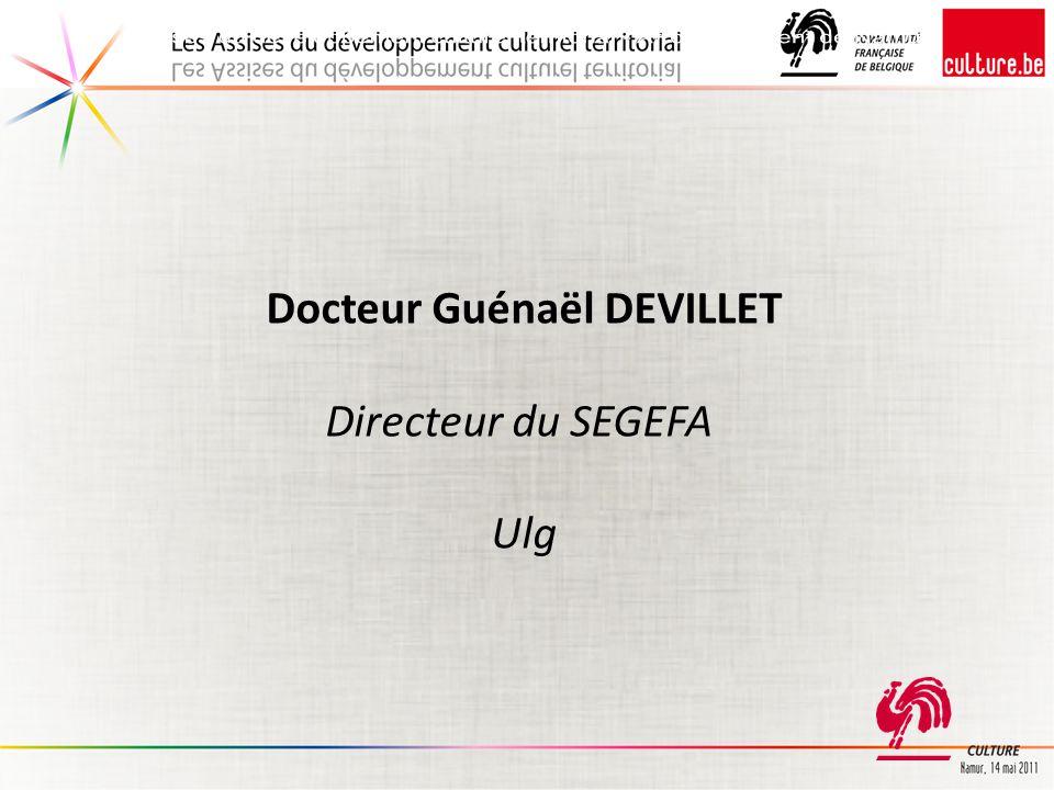 Docteur Guénaël DEVILLET Directeur du SEGEFA Ulg