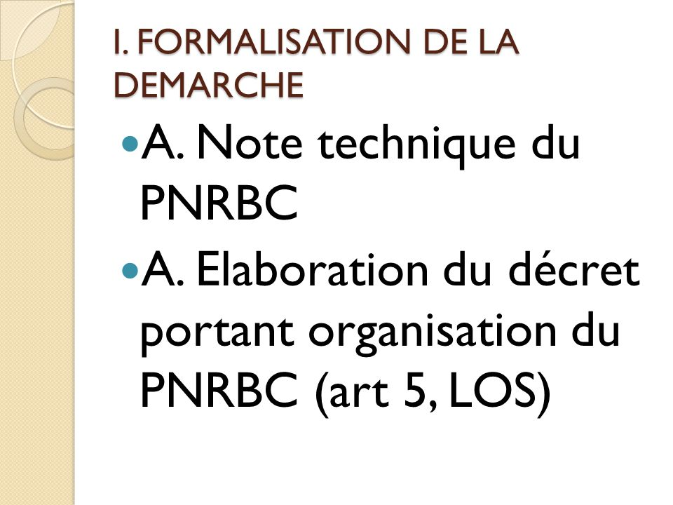 I.FORMALISATION DE LA DEMARCHE A. Note technique du PNRBC A.