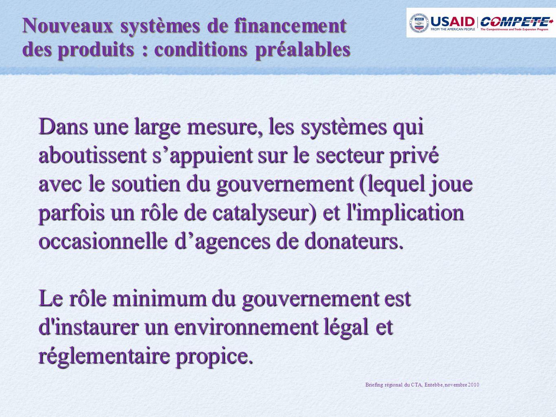 Dans une large mesure, les systèmes qui aboutissent s'appuient sur le secteur privé avec le soutien du gouvernement (lequel joue parfois un rôle de catalyseur) et l implication occasionnelle d'agences de donateurs.