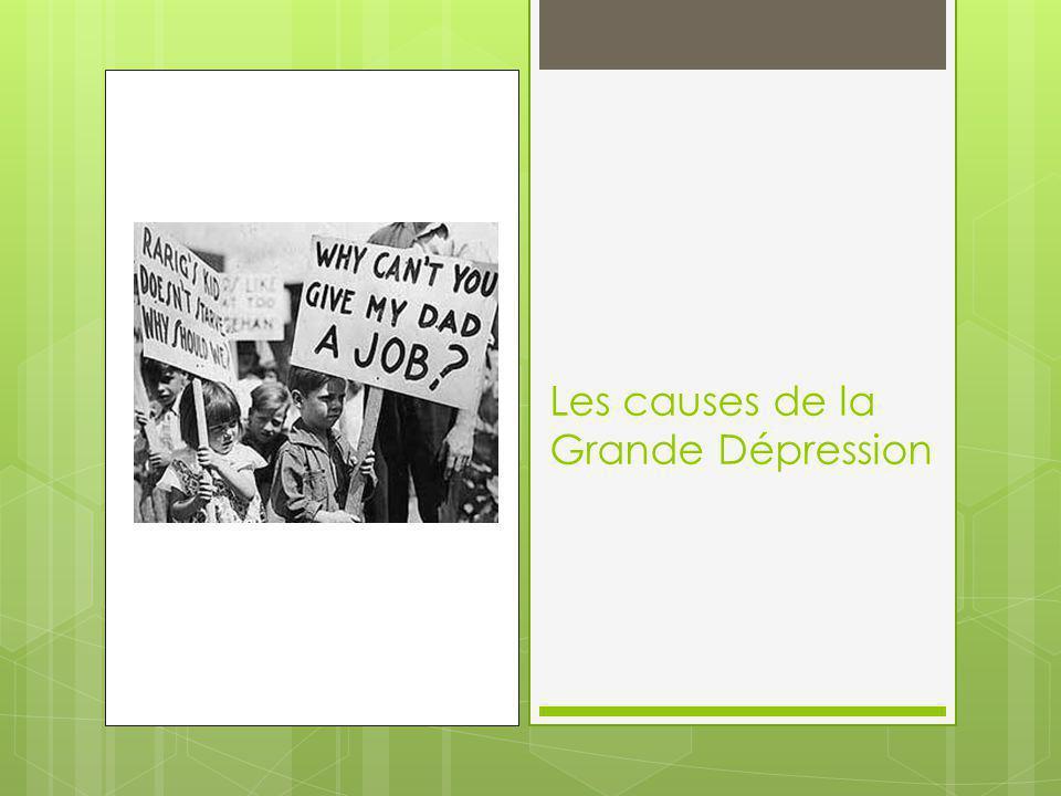 Les causes de la Grande Dépression