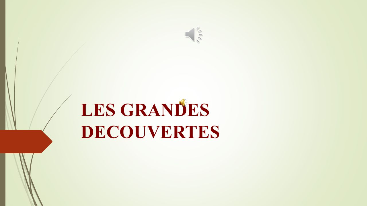 LES GRANDES DECOUVERTES Influence générale des Grandes Découvertes dans la littérature Quasiment une centaine d'œuvres (pour la plupart en anglais), traduites en plusieurs langues apparaitront entre 1950 et 1999.