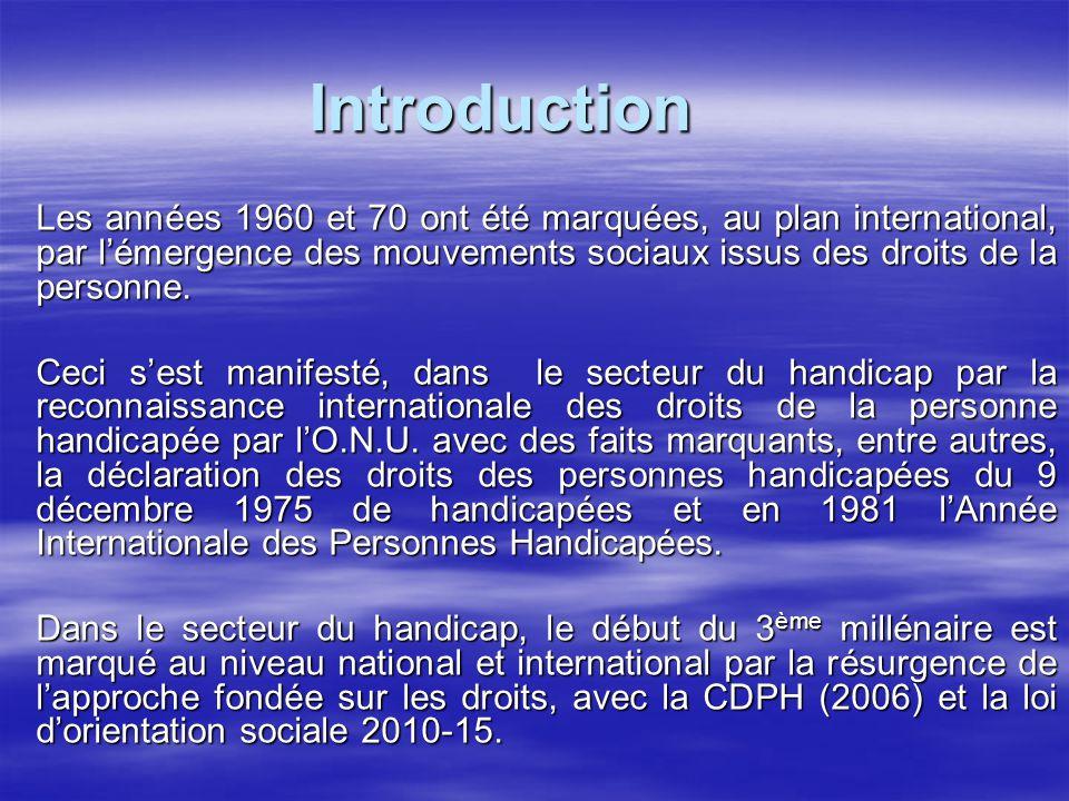 L'émergence du modèle social du handicap L'émergence des idéologies de la désinstitutionalisation et de la normalisation dans le champ handicap ont suscité des stratégies d'intégration des personnes handicapées dans la communauté et, de ce fait, l'introduction d'une dimension sociale dans un modèle d'intervention jusque là, monopolisé par le modèle individuel (médical) du diagnostic curatif.