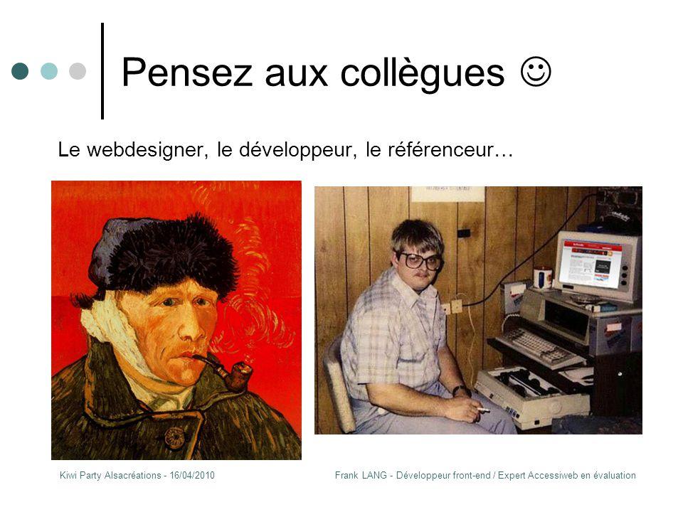 Frank LANG - Développeur front-end / Expert Accessiweb en évaluationKiwi Party Alsacréations - 16/04/2010 (Ecrire pour le support web) Le « medium » HTML Attention aux détournements de balises !