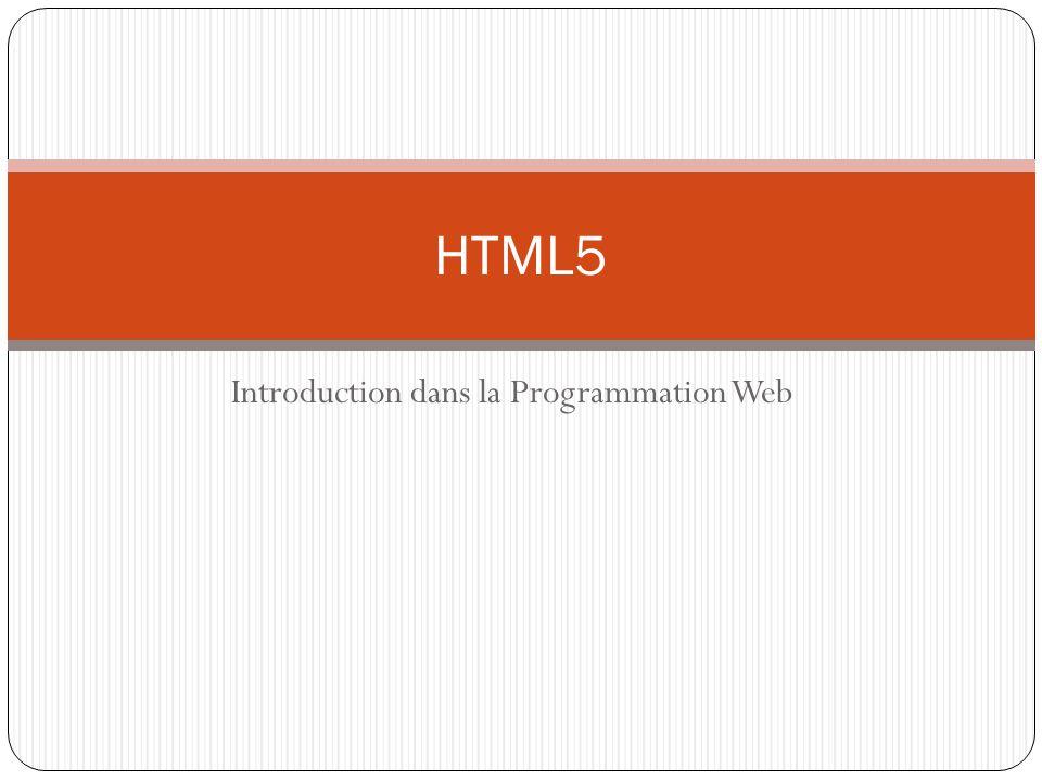 Introduction dans la Programmation Web HTML5