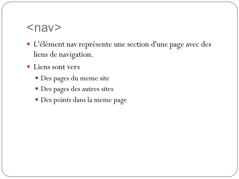 L élément nav représente une section d une page avec des liens de navigation.