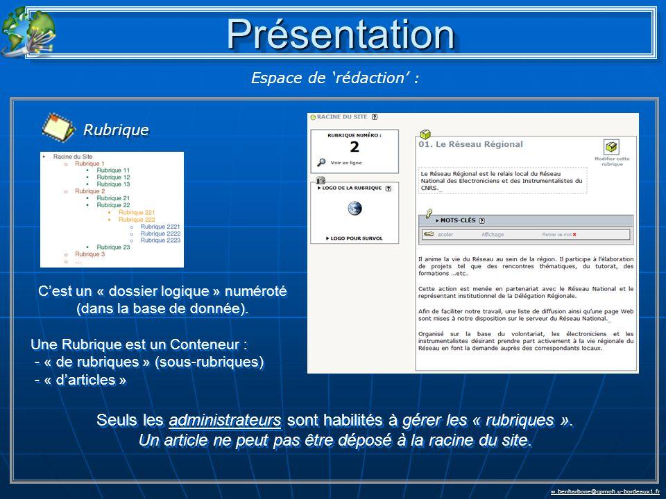 w.benharbone@cpmoh.u-bordeaux1.fr Espace de 'rédaction' : PrésentationPrésentation Rubrique Seuls les administrateurs sont habilités à gérer les « rubriques ».