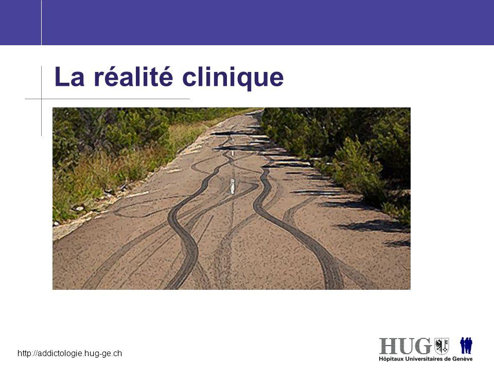 http://addictologie.hug-ge.ch La réalité clinique