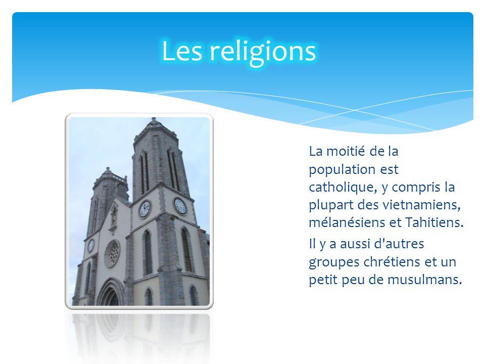 La moitié de la population est catholique, y compris la plupart des vietnamiens, mélanésiens et Tahitiens. Il y a aussi d'autres groupes chrétiens et