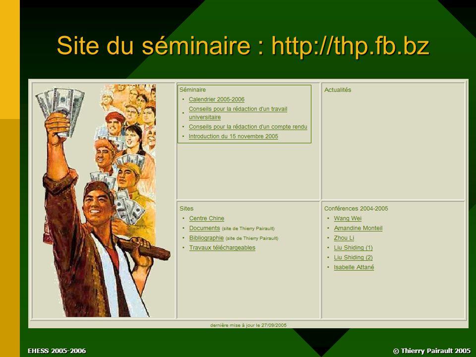 © Thierry Pairault 2005 EHESS 2005-2006 Site du séminaire : http://thp.fb.bz